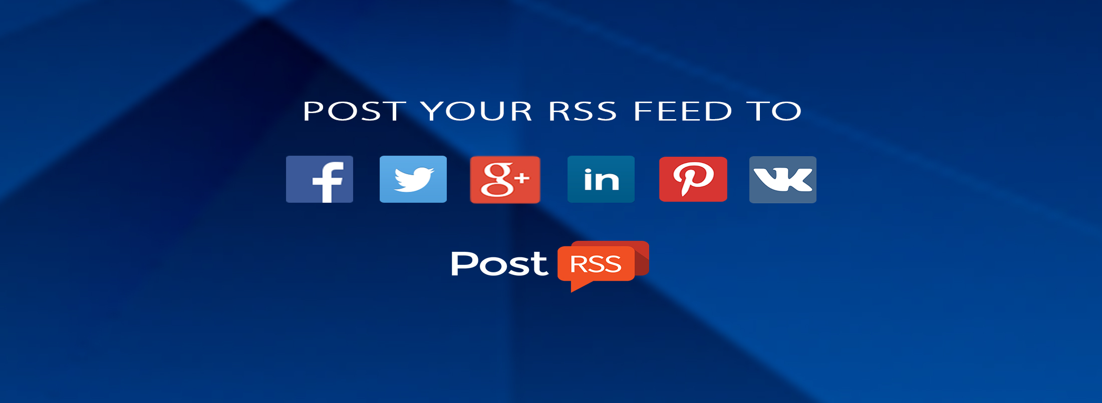 AUTO POST RSS FEED | RSS | PostRSS com